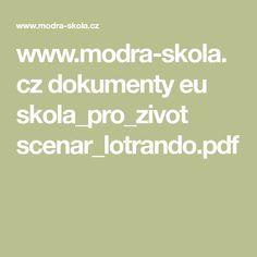 www.modra-skola.cz dokumenty eu skola_pro_zivot scenar_lotrando.pdf Self