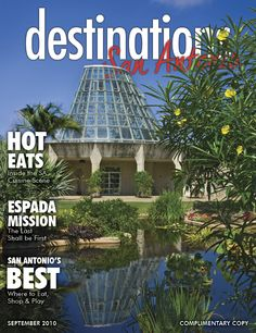 The San Antonio Botanical Gardens on the September 2010 issue of Destinations San Antonio