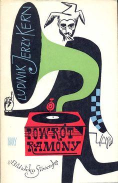 """""""Powrót Ramony"""" Ludwik Jerzy Kern Cover and ilustrated by Janusz Stanny Book series Biblioteka Stańczyka Published by Wydawnictwo Iskry 1961"""