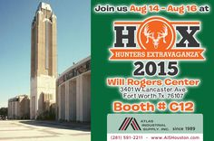 Hunters Extravaganza Fort Worth: Aug 14 – Aug 16 / Will Rogers Center / Booth C12