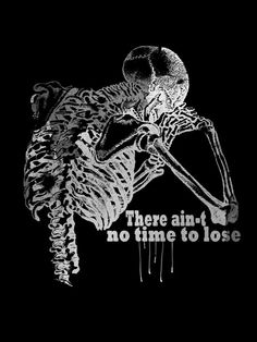 There ain't no time to lose - Conceptual Art and T-Shirt design by Ditch the Kitsch!!