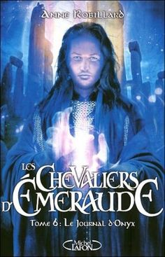 Couverture de Les Chevaliers d'Émeraude, Tome 6 : Le Journal d'Onyx