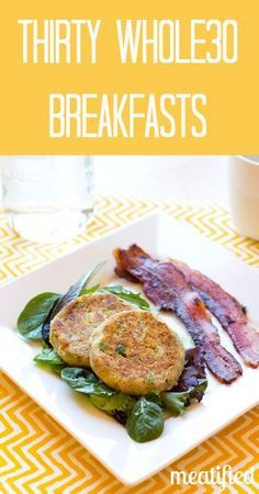 30 Days of Whole 30 Breakfasts - that aren't all eggs! http://meatified.com #paleo #whole30 #glutenfree