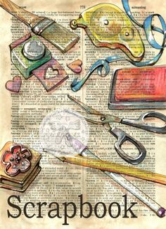 6 x 9 Print of Original, Mixed Media Drawing on Distressed, Dictionary Page This drawing of scrapbook supplies is drawn in sepia ink and created Art Journal Pages, Journal D'art, Art Journals, Bullet Journal, Agnus Day, Altered Books, Altered Art, Old Posters, Art Carte