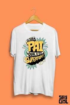 Dia dos pais Stay Cool, Mens Tops, T Shirt, Women, Fashion, Super Dad, Father's Day, Block Prints, Shopping