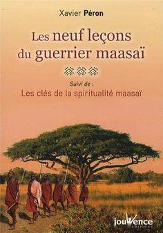 Les 9 leçons du guerrier maasai