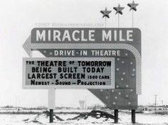 Miracle Mile Drive-In Theatre - 1960 MIRACLE MILE PHOTO COPYRIGHT MICHIGANDRIVEINS   www.waterwinterwonderlane.com