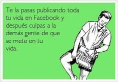 Memes, Ecards, Facebook, Quotes, Blame, Frases, E Cards, Quotations, Meme