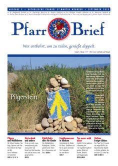Pfarrbrief St. Martin Wegberg im September 2013. Der Pilgerstein. Mehr Info: http://homepage.sanktmartinwegberg.de/?page_id=35
