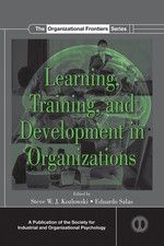 Kozlowski, Steve W.J. Learning, training, and development in organizations. Plaats: 658.3 KOZL