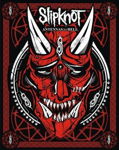 Slipknot ~ Antennas to Hell