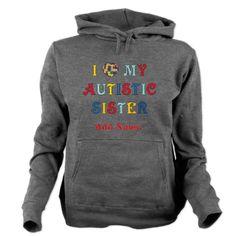 c612a42fb95a Love Autistic Sister Hooded Sweatshirt Hooded Sweatshirts