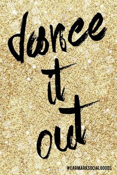 ~Dance it out!!!~ <3