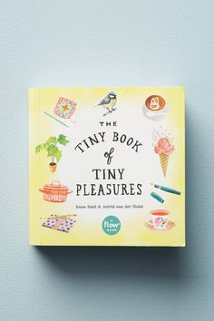 Shop the The Tiny Book Of Tiny Pleasures and more Anthropologie at Anthropologie today. Read customer reviews, discover product details and more.