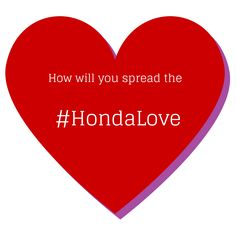 On this Valentine's Day, try spreading the #HondaLove by helping someone near you who needs help getting around or getting food. #TGIF  #Honda #ValentinesDay #LoveToday
