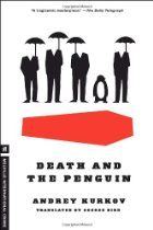 Seems interesting? Death and the Penguin: A bleak, satirical work with surreal elements and dark humor.  Aspiring writer Viktor Zolotaryov leads a down-and-out life in poverty-and-violence-wracked Kiev—he's out of work and his only friend is a penguin, Misha, that he rescued when the local zoo started getting rid of animals. Even more nerve-wracking: a local mobster has taken a shine to Misha and wants to keep borrowing him for events.