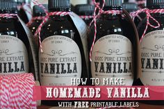 How to Make Homemade Vanilla - Step-by-Step Recipe with Free Label #Printables. #glutenfree Full Photo Tutorial ||  aLittleInsanity.com - Erika