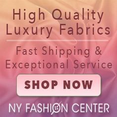 NyFashionCenterFabrics.com offers a compelling selection of the finest first quality fabrics available, packaged with pride and usually shipped the next business day. Everything that you are able to place in your cart is available for immediate sale and is re-orderable. $0.00 USD