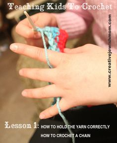 Teaching Kid to Crochet @Ana Maranges Carey
