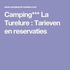 Camping*** La Turelure : Tarieven en reservaties