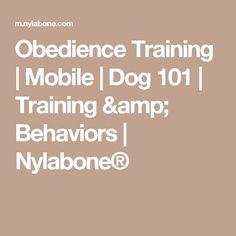 Obedience Training     | Mobile         | Dog 101         | Training & Behaviors         | Nylabone®