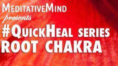 #QuickHeal E1 - Root Chakra or Muladhara