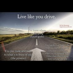 18 Best Drive Images On Pinterest Quote Life Quotes To Live By