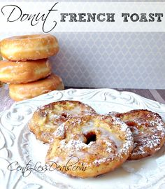 Glazed Donut French Toast recipe. OMG I have never had anything so delicious in my whole life!! My two favorite things together! I made this and couldn't stop eating it!! DELICIOUS!