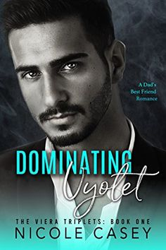 Dominating Vyolet: A Dad's Best Friend Romance (The Viera... https://www.amazon.com/dp/B077Y2FWJF/ref=cm_sw_r_pi_dp_U_x_RPPOAbFJR97PH