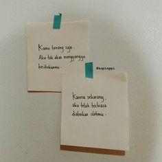 Quotes Rindu, Quotes Lucu, Cinta Quotes, Quotes Galau, Message Quotes, Story Quotes, Reminder Quotes, Self Reminder, Tumblr Quotes