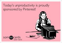 Ecard of the Day   Proudly sponsored by Pinterest! #funny #pinterest_ecards