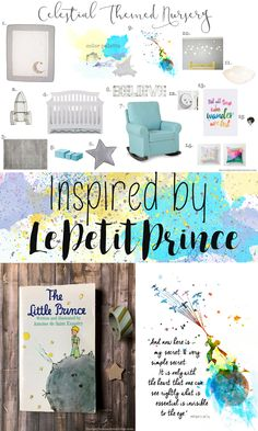 Celestial Nursery Design Board complete with sources inspired by the beloved book Le Petit Prince (The Little Prince). Create a whimsical, colorful, and adventurous space for your little one.