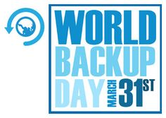 Are You Prepared for World Backup Day? #cloudbackup #databackup