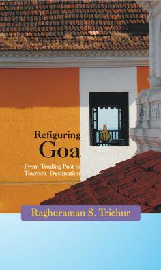 Refiguring Goa Trading Post, Goa, Tourism, Cocktails, Books, Prints, Turismo, Craft Cocktails, Libros