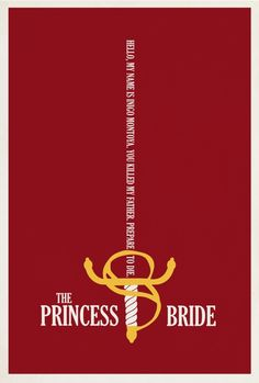 princess bride sword. Hello. My name is Inigo Montoya. You kill my father. Prepare to die.