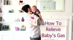 Watch How to Relieve Baby's Gas in the Parents Video