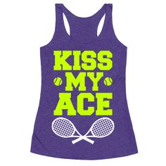 Ah yes. There's nothing wrong with uttering this epic-one liner as you smash a devastating ace into the faces of your opponents. It's all in good fun, right? When you're about to take the court, grab this sassy sports shirt and rep your sick tennis skill.