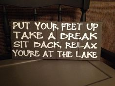 "Lake House sign ""Put your Feet up, Take a Break"" on Etsy, $35.00"
