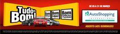 Auto Shopping Internacional Guarulhos lança campanha Tudo de Bom