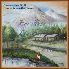 Eco Arte-Lia Batista: Óleo sobre tela-Orientação nos Alpes Suiços
