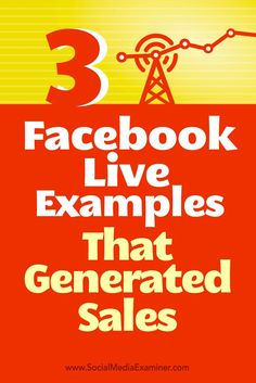 Looking for ways to use Facebook Live for business?  Facebook Live broadcasts can help you expand your current audience and get new clients and customers.  In this article, youll discover how three companies used Facebook Live to generate sales and how t