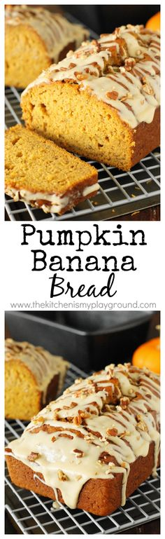 Pumpkin Banana Bread with Honey Glaze ~ combine two great quick bread flavors into one tender and tasty loaf!  #bananabread #pumpkinbread #breakfast www.thekitchenismyplayground.com