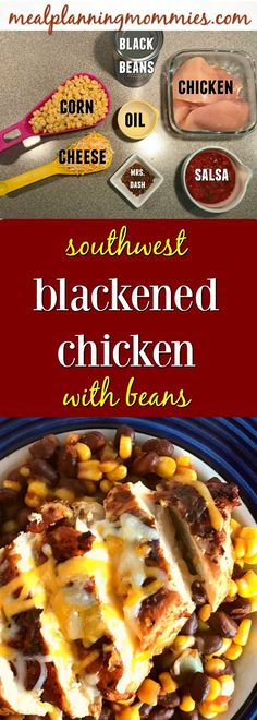 Southwest Chipotle Blackened Chicken with beans