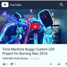 Quick Video showing off this classic LED Time Machine Buggy created by Alex Domingo from South Lake Tahoe, CA.  LED strip, controllers, power supplies, and accessories all available at www.coloradohulahoops.com or at the Tahoe LED GLOW Store in South Lake Tahoe, CA  Feel free to email us at litecover@hotmail.com or call us at 217 714 5729 if you need help creating a custom LED Project!! Led Hula Hoop, Led Hoops, Led Projects, South Lake Tahoe, Led Strip, Glow, Store, Classic, Free