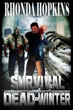 """""""Survival: Dead Of Winter""""  ***  Rhonda Hopkins  (2015)"""