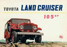 The Understated Glory of the Toyota Land Cruiser Toyota Lc, Toyota Fj40, Toyota Cars, Land Cruiser 4x4, 2007 Toyota Fj Cruiser, Cars Uk, Best Classic Cars, Expedition Vehicle, Vintage Trucks