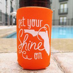 Get Your Shine On Florida Koozie in Orange by ThePinkHousePress, $5.00