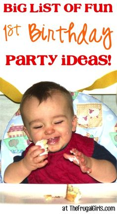BIG List of Creative Ideas for a 1st Birthday Party!