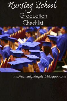 Nursing School Graduation Checklist. Check off everything that you need to do prior to graduating from your nursing school. #graduation #nursingschool http://nursenightingale13.blogspot.com/