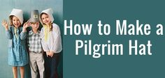 How to Make a Pilgrim Hat #Thanksgiving #Crafts